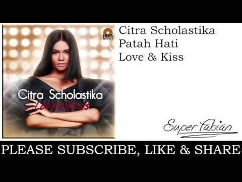 Citra Scholastika - Patah Hati