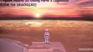 Kingdom Hearts 3D Ending Parte 3/4 Legendado