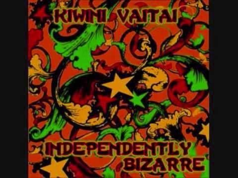 Independently Bizarre-Kiwini Vaitai