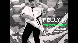 Felly K - You Know It