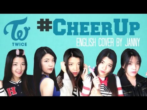 TWICE (트와이스) - CHEER UP | English Cover by JANNY