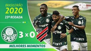 PALMEIRAS 3 X 0 ATHLETICO-PR | MELHORES MOMENTOS | 23ª RODADA BRASILEIRÃO 2020 | ge.globo