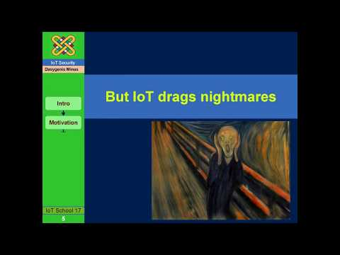 Security in IoT: A midsummer Night's Dream or a challenging possibility?
