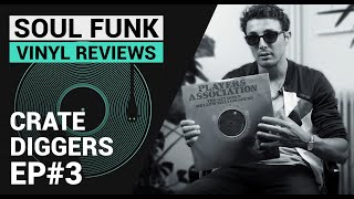 Crate Diggers Ep#3 - Soul Funk Disco   Vinyl Record Collection