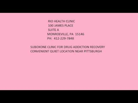 Rio Health Clinic -- Suboxone -- Monroeville, PA -- near Pittsburgh