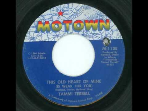 TAMMI TERRELL - This old heart of mine (is weak for you) - MOTOWN