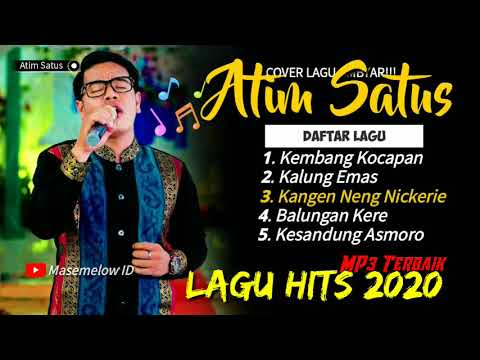 Atim Satus Full Album Mp3 Ambyar Terbaru 2020 Youtube