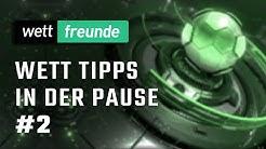 Wettfreunde Tipps in der Pause #2 💡 Hertha, Kanzler-Wette & Co ► Wettanbieter Shutdown Angebote