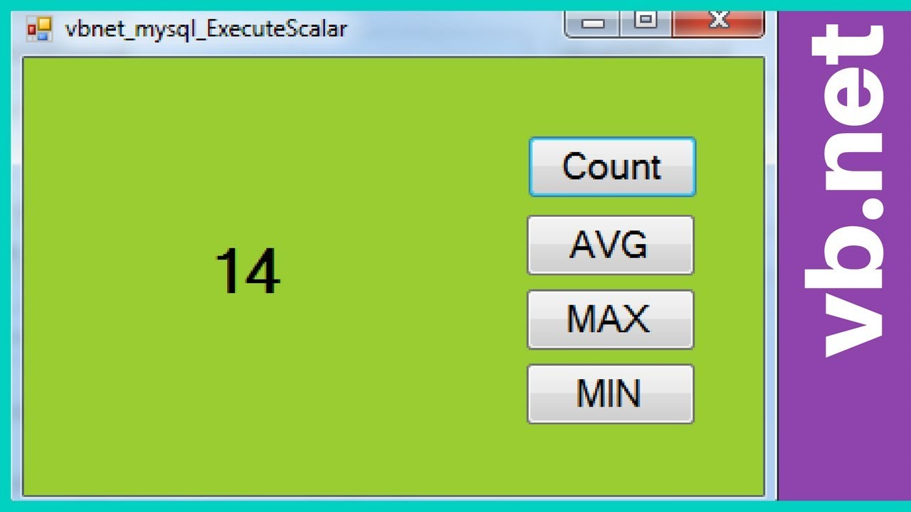 VB NET - How To Execute MySQL DataBase COUNT, MAX, MIn, AVG In Visual  Basic Net [ with source code ]