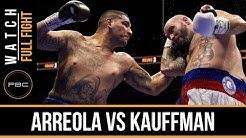 Arreola vs Kauffman FULL FIGHT: Dec. 12, 2015 - PBC on NBC