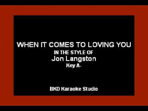 Jon Langston - When It Comes To Loving You (Karaoke Version)