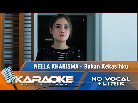 nella-kharisma---bukan-kekasihku-(karaoke)