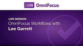 OmniFocus Workflows with Lee Garrett