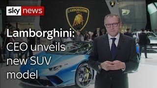 Lamborghini CEO unveils new SUV model