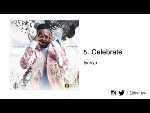 Iyanya - Celebrate