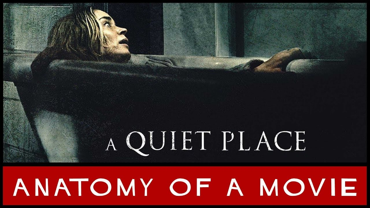A Quiet Place 2018 Review Anatomy Of A Movie Youtube