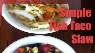 How To Make Fish Taco Slaw