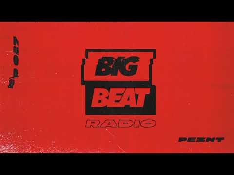 Big Beat Radio: EP 27 – PEZNT