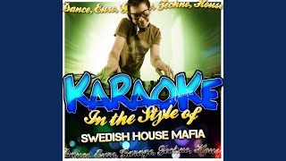 Save the World (In the Style of Swedish House Mafia & John Martin) (Karaoke Version)