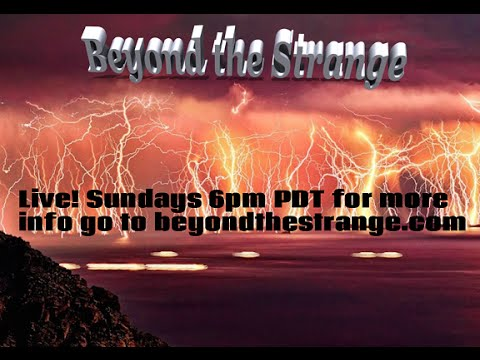 BEYOND THE STRANGE! LIVE! Ep.#28 The Betty Cash/Vickie Landrum Incident w/ Marylin M. Sunday, Feb...