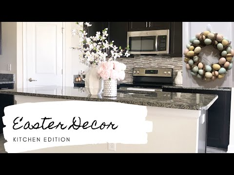 EASTER-SPRING DECOR | KITCHEN EDITION
