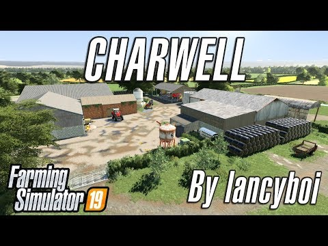 CHARWELL FARM | Farming Simulator 19 - First Look