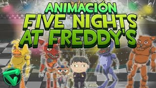 FIVE NIGHTS AT FREDDY'S ANIMACIÓN -