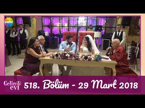 Gelin Evi 518. Bölüm | 29 Mart 2018