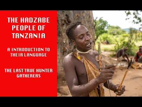 Hadzabe People of Tanzania, Africa - Introduction & Language