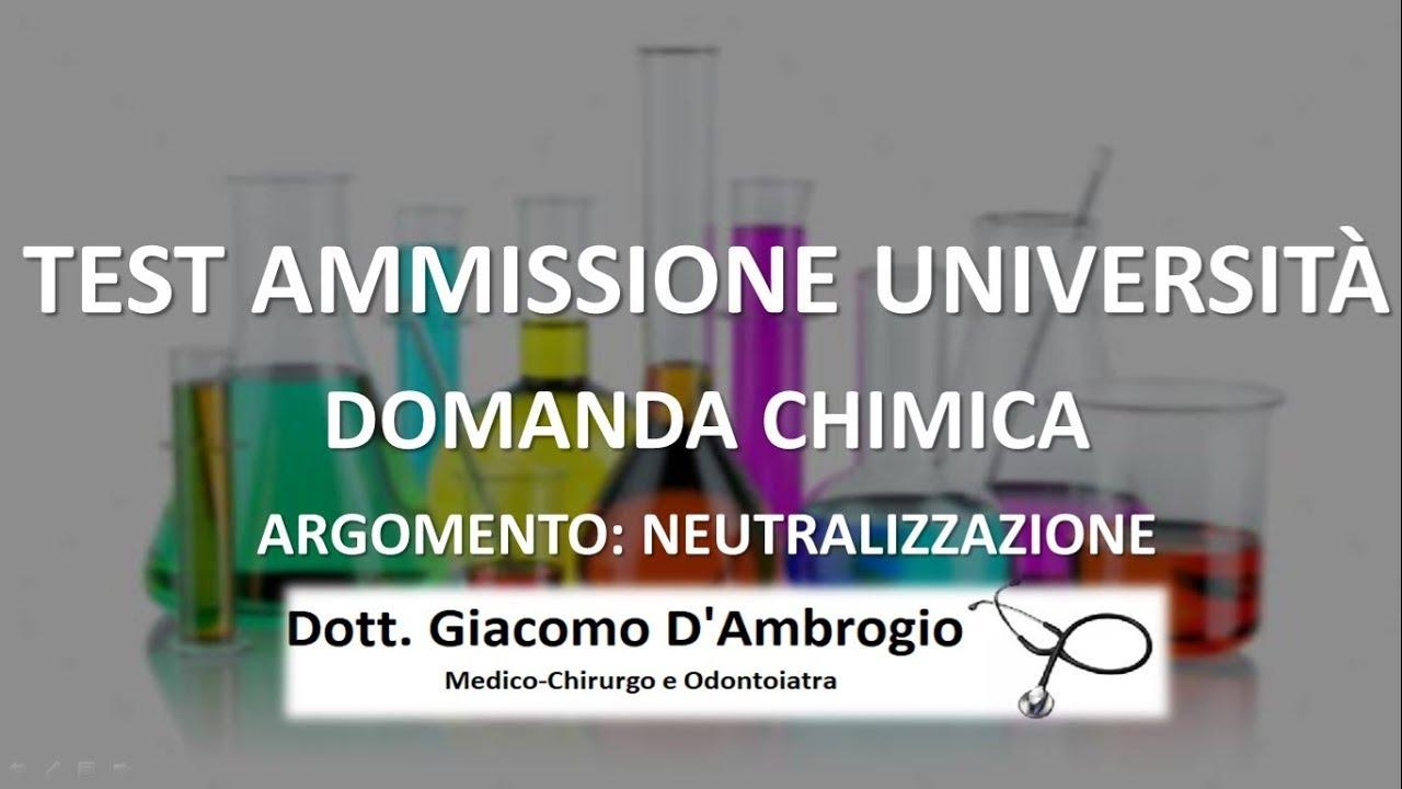 Domanda Neutralizzazione (Chimica) Test Ammissione Medicina