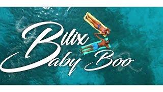 Bilix - Baby Boo - Stafaband