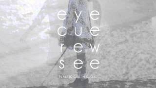 PLASTIC GIRL IN CLOSET / eye cue rew see (Trailer)