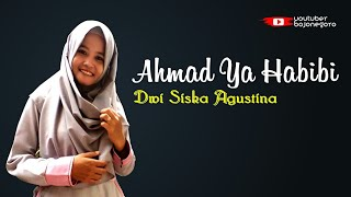 Video Ahmad Ya Habibi - Dwi Siska Agustina download MP3, 3GP, MP4, WEBM, AVI, FLV September 2018