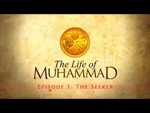 The Life Of Muhammad Ep 1 ( The Seeker ) BBC Documentary مترجم