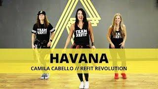 """Havana"" || Camila Cabello || Fitness Choreography || REFIT® Revolution"