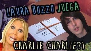 CHARLIE CHARLIE! ... Y Laura Bozzo.
