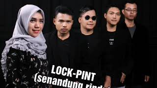 LOCK-PINT New single 2019 (senandung rindu) Band pekalongan