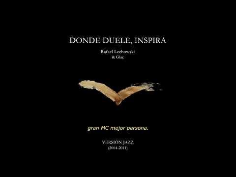 Rafael Lechowski & Glaç 09 - ARTESANO DEL ARTE INSANO (Versión Jazz) Con LETRA OFICIAL