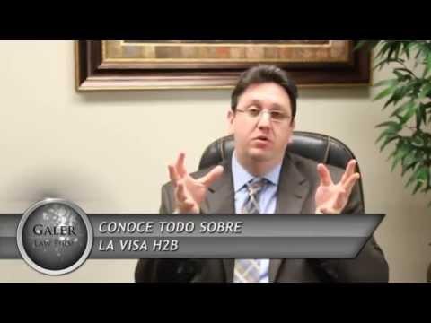 Conoce todo sobre la VISA H2b- Diego Galer (Galer Law Firm)