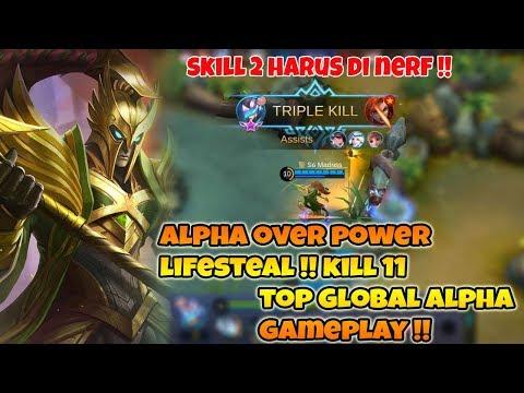 Hero Ini Wajib Di Nerf !! - Alpha Damage Lifestealnya Gak Wajar - Top Global Alpha Gameplay !!