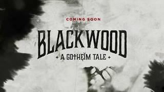 Blackwood: A Tale of Gotheim (Novel Teaser)
