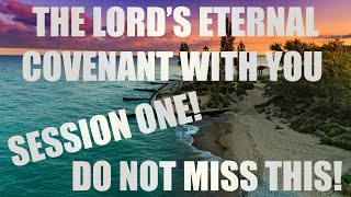 The Lord's Eternal Covenant With You! Live Spirit School Session 1 - Kevin Zadai