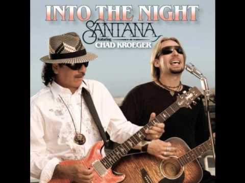 Nickelback Ft Santana  Into the Night