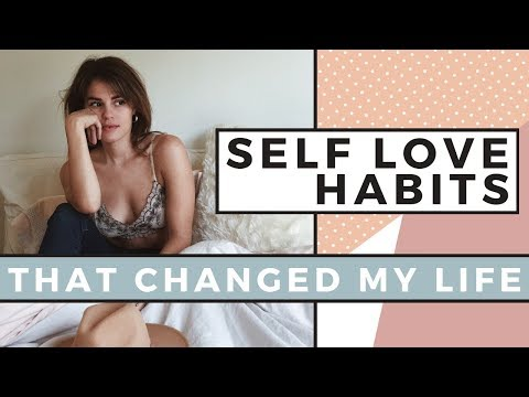 5 SELF LOVE Habits That Changed My Life | Self Care Day