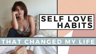 Gambar cover 5 SELF LOVE Habits That Changed My Life | Self Care Day