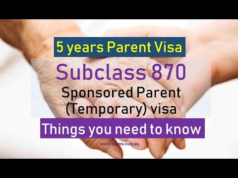 5 Years Parent Visa - Things Need To Know!