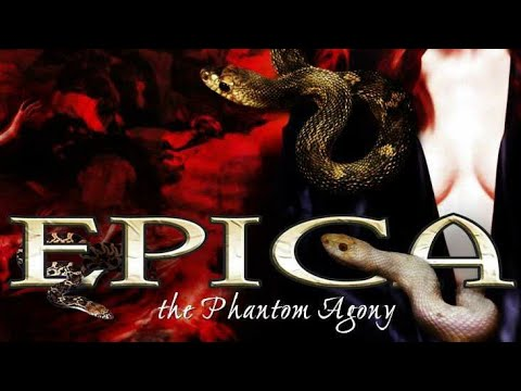 EPICA - THE PHANTOM AGONY ALBUM [HQ]