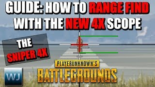 GUIDE: How to RANGE FIND with the NEW 4X SCOPE (THE SNIPER 4X) in PUBG