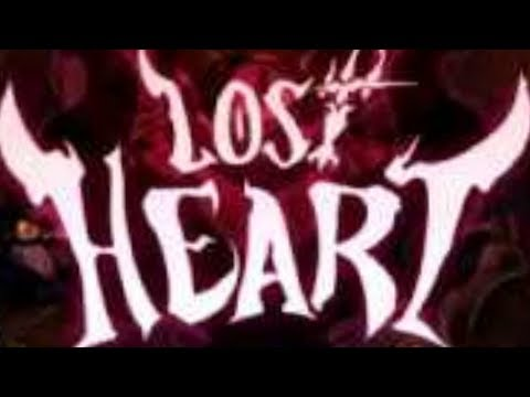 Lost Heart - HAVE A HEART DONT DIE