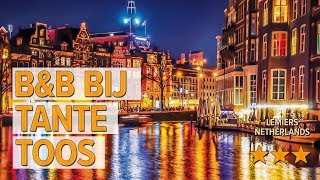 B&B Bij Tante Toos hotel review | Hotels in Lemiers | Netherlands Hotels